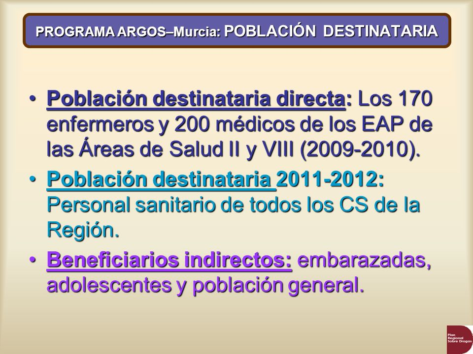 PROGRAMA ARGOS–Murcia: POBLACIÓN DESTINATARIA