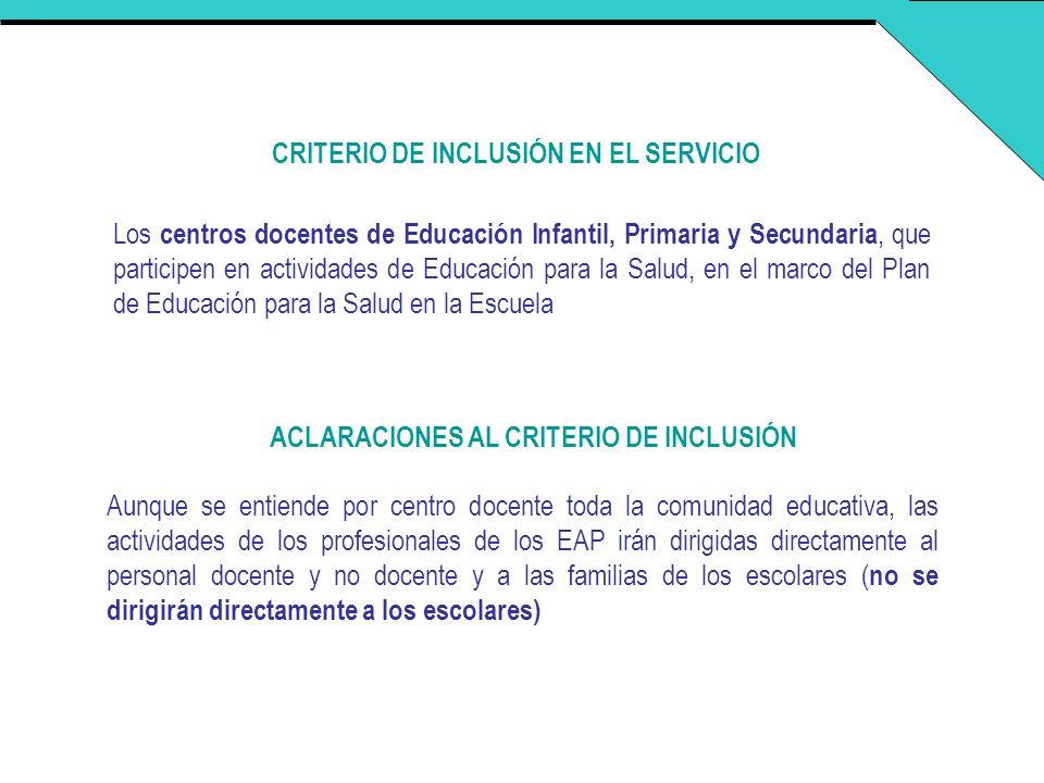 CRITERIO DE INCLUSIÓN EN EL SERVICIO