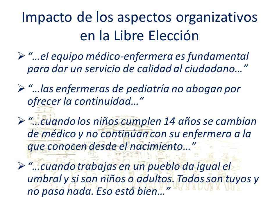 Impacto de los aspectos organizativos en la Libre Elección