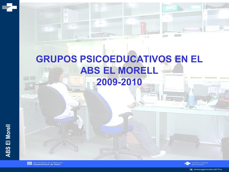 GRUPOS PSICOEDUCATIVOS EN EL ABS EL MORELL 2009-2010