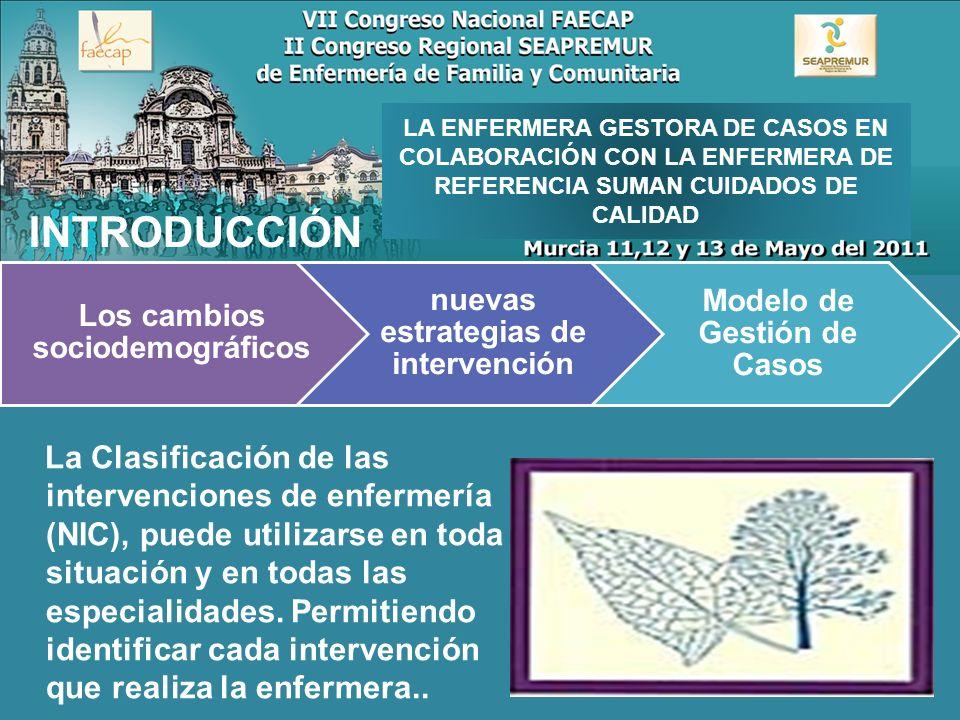 LA ENFERMERA GESTORA DE CASOS EN COLABORACIÓN CON LA ENFERMERA DE REFERENCIA SUMAN CUIDADOS DE CALIDAD