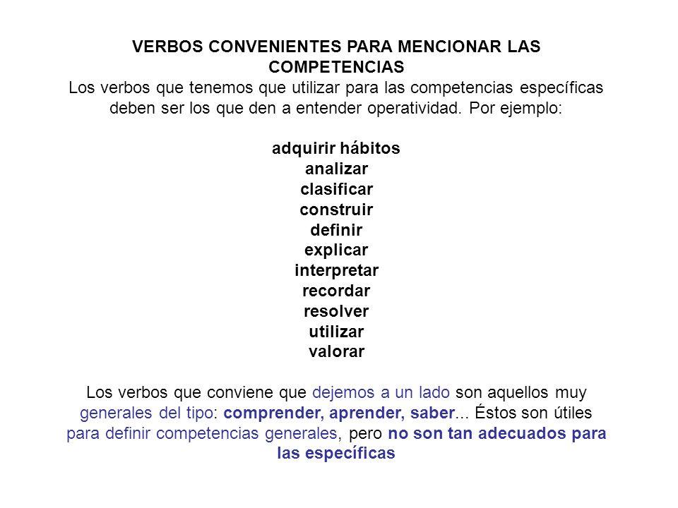 VERBOS CONVENIENTES PARA MENCIONAR LAS COMPETENCIAS