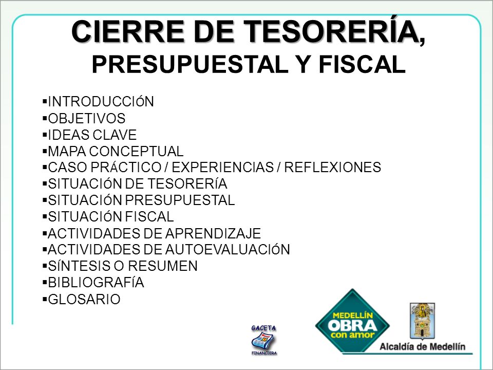 CIERRE DE TESORERÍA, PRESUPUESTAL Y FISCAL