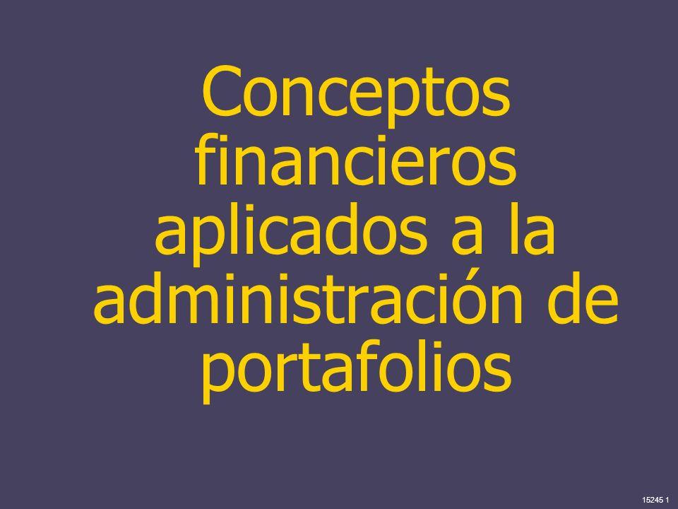 Conceptos financieros aplicados a la administración de portafolios
