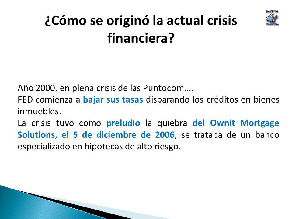 ¿Cómo se originó la actual crisis financiera