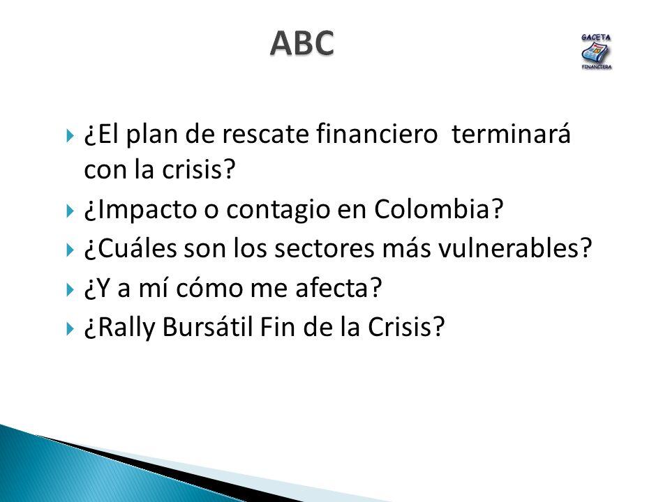 ABC ¿El plan de rescate financiero terminará con la crisis
