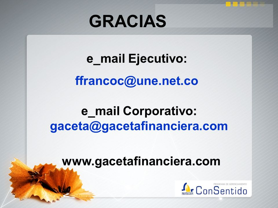 e_mail Corporativo: gaceta@gacetafinanciera.com