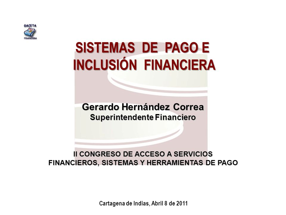 SISTEMAS DE PAGO E INCLUSIÓN FINANCIERA
