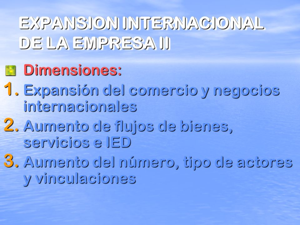 EXPANSION INTERNACIONAL DE LA EMPRESA II