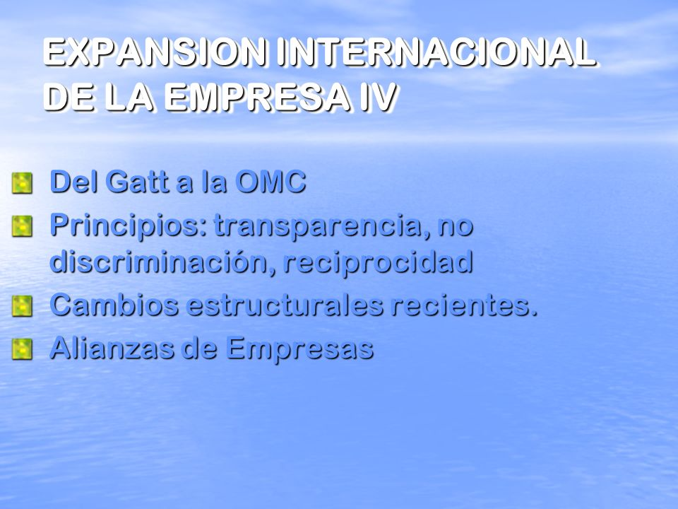 EXPANSION INTERNACIONAL DE LA EMPRESA IV