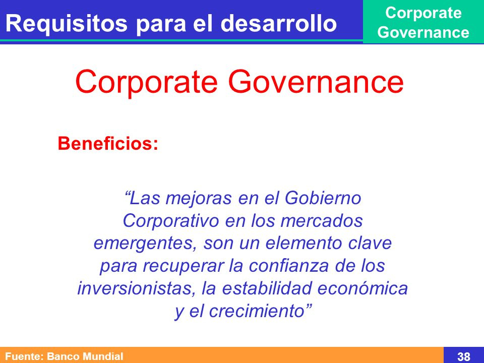 Corporate Governance Requisitos para el desarrollo Beneficios:
