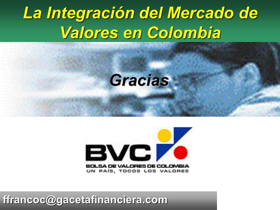 La Integración del Mercado de Valores en Colombia