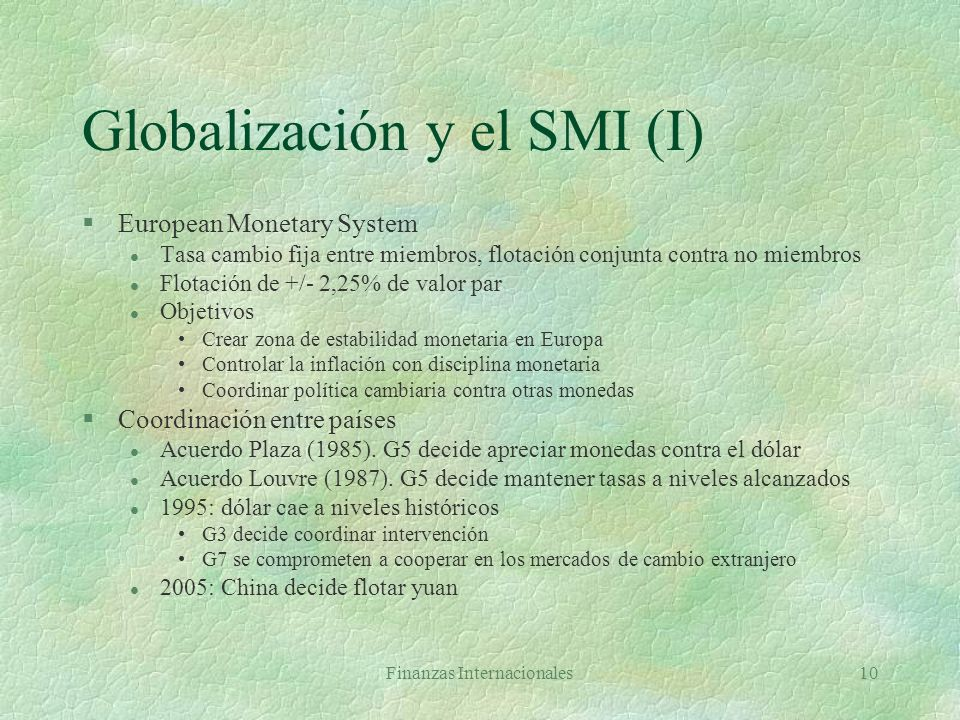 Globalización y el SMI (I)