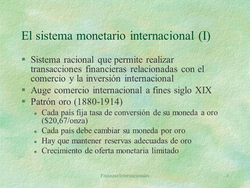 El sistema monetario internacional (I)