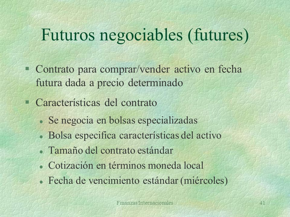 Futuros negociables (futures)