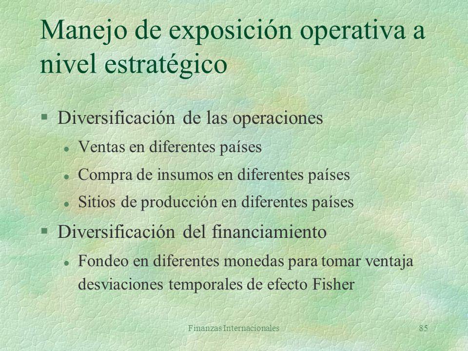 Manejo de exposición operativa a nivel estratégico