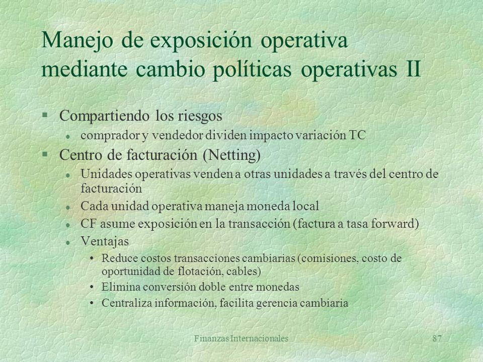 Manejo de exposición operativa mediante cambio políticas operativas II