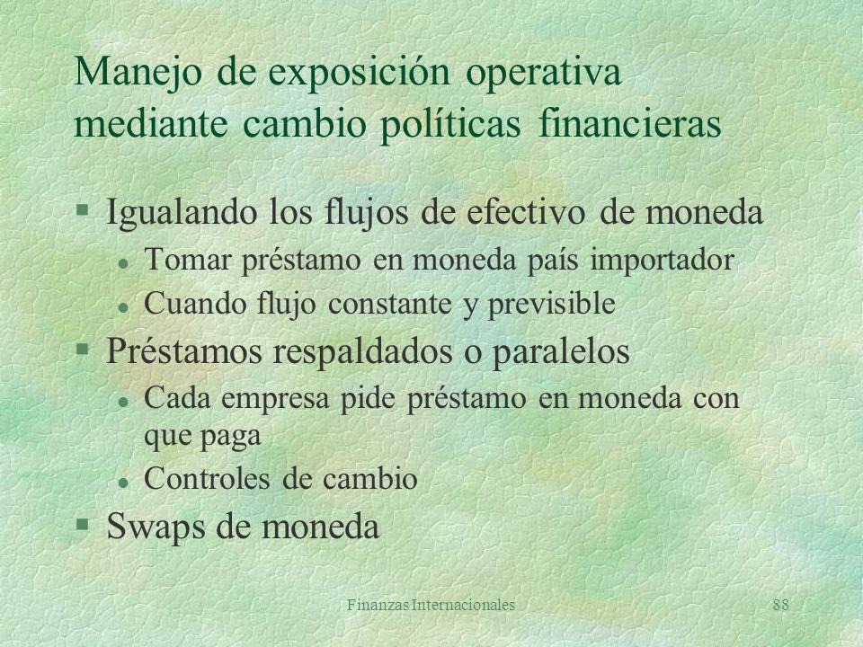 Manejo de exposición operativa mediante cambio políticas financieras