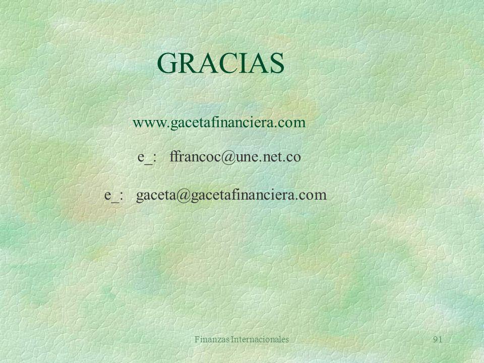 GRACIAS www.gacetafinanciera.com e_: ffrancoc@une.net.co