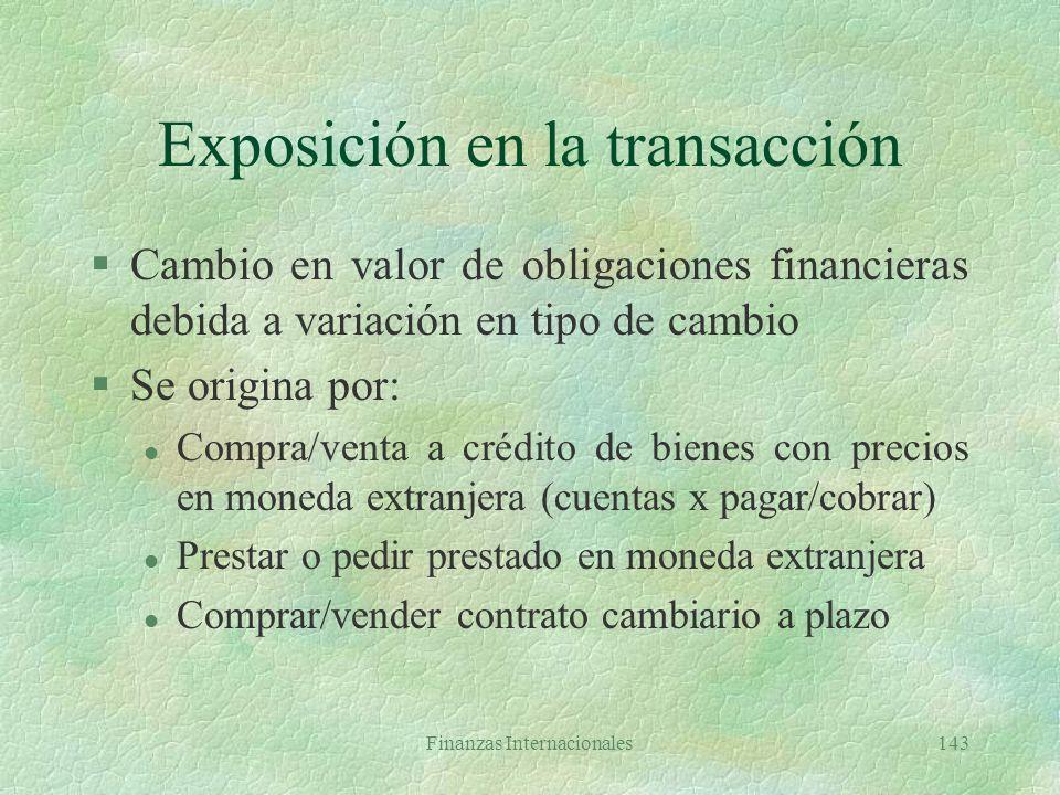 Exposición en la transacción