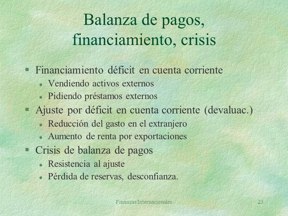 Balanza de pagos, financiamiento, crisis