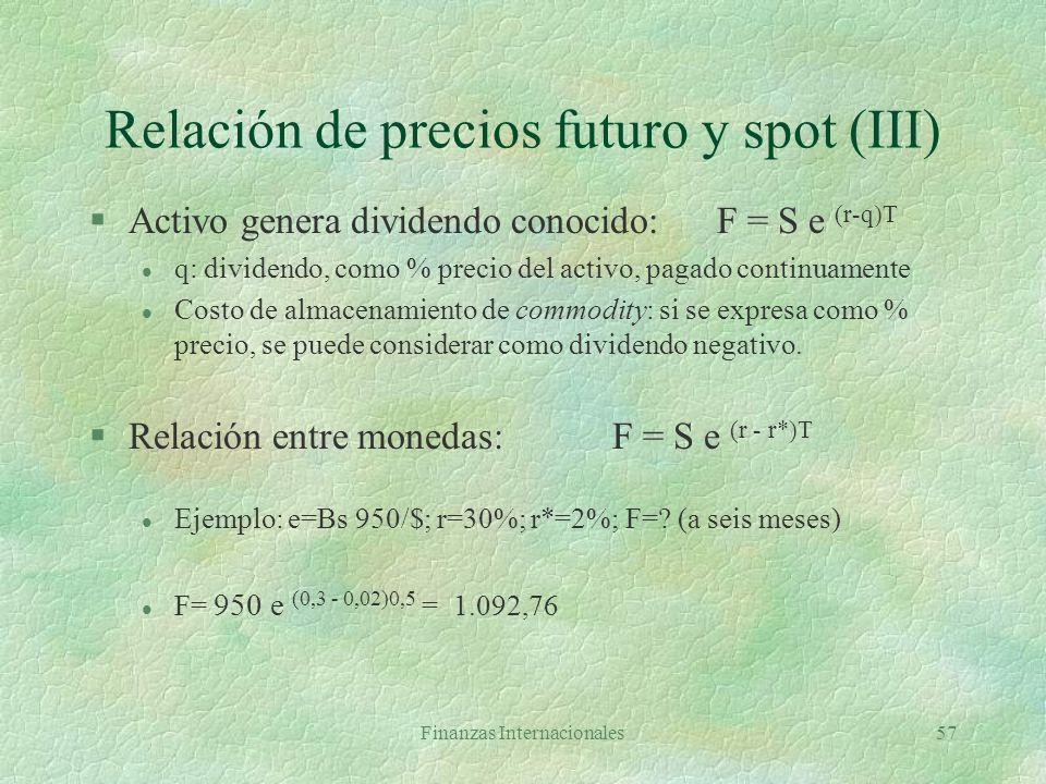Relación de precios futuro y spot (III)
