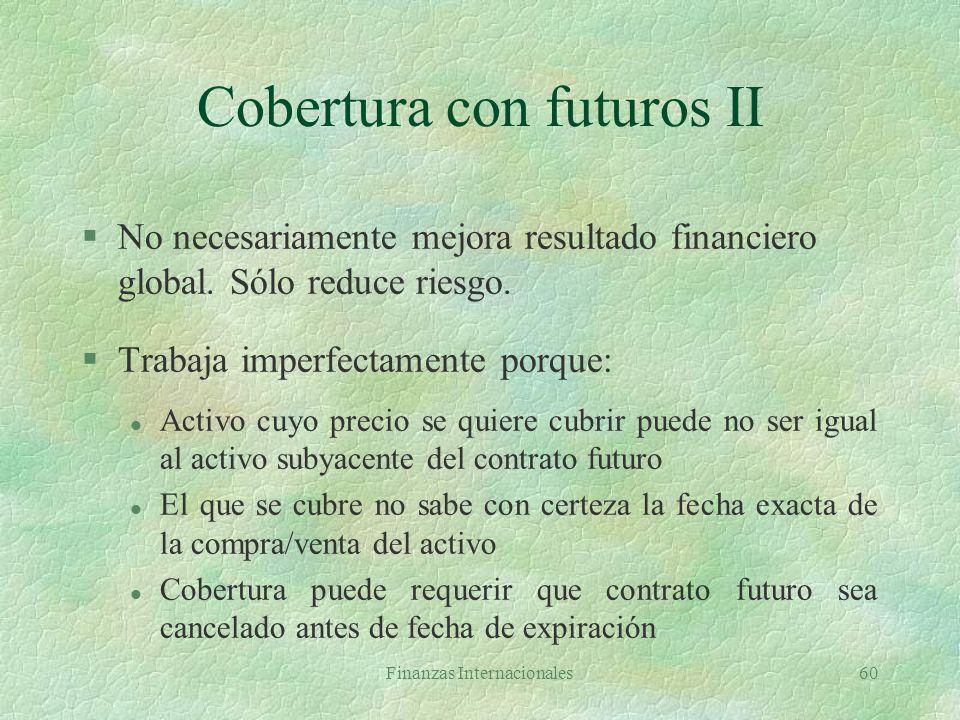 Cobertura con futuros II