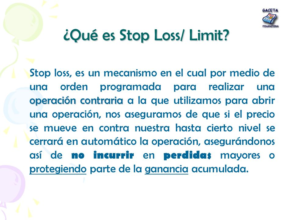 ¿Qué es Stop Loss/ Limit