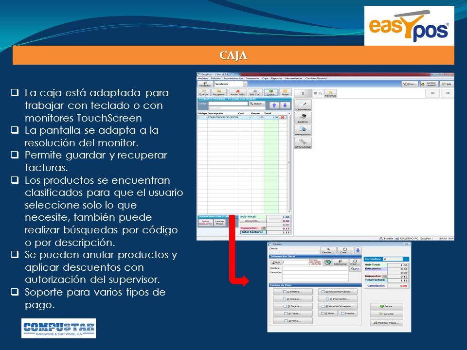 CAJA La caja está adaptada para trabajar con teclado o con monitores TouchScreen. La pantalla se adapta a la resolución del monitor.