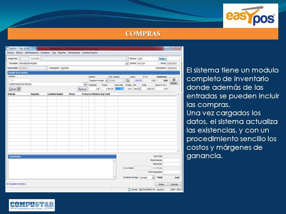 COMPRAS El sistema tiene un modulo completo de inventario donde además de las entradas se pueden incluir las compras.