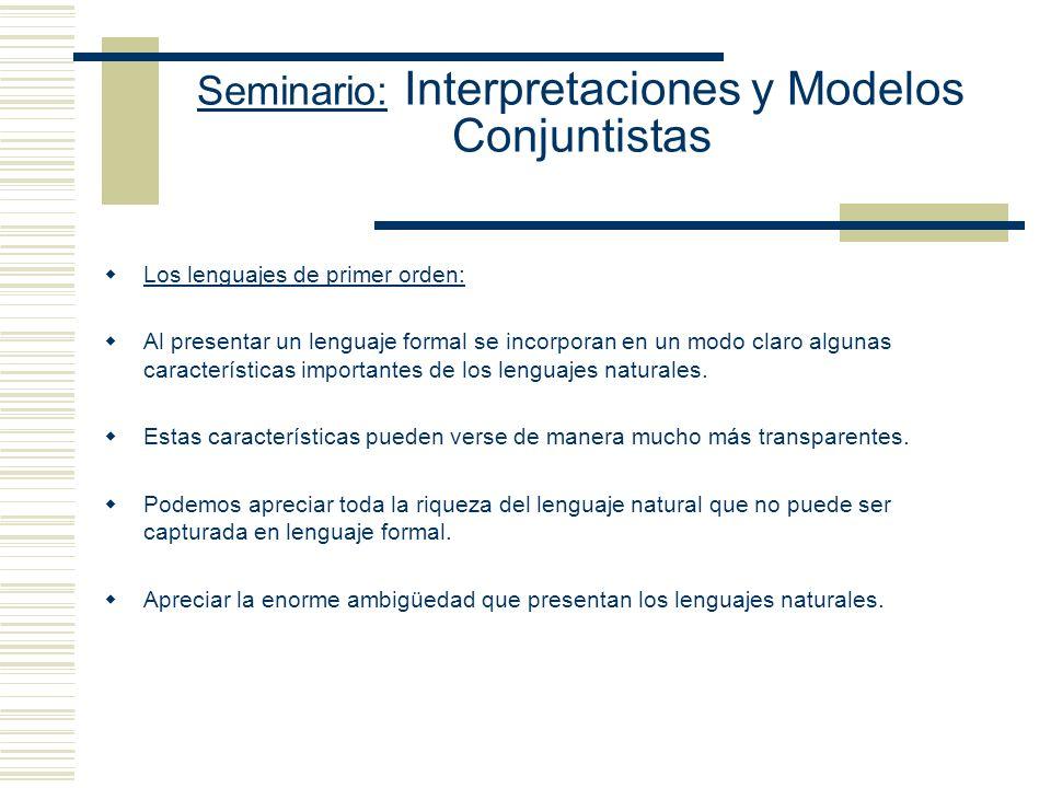 Seminario: Interpretaciones y Modelos Conjuntistas