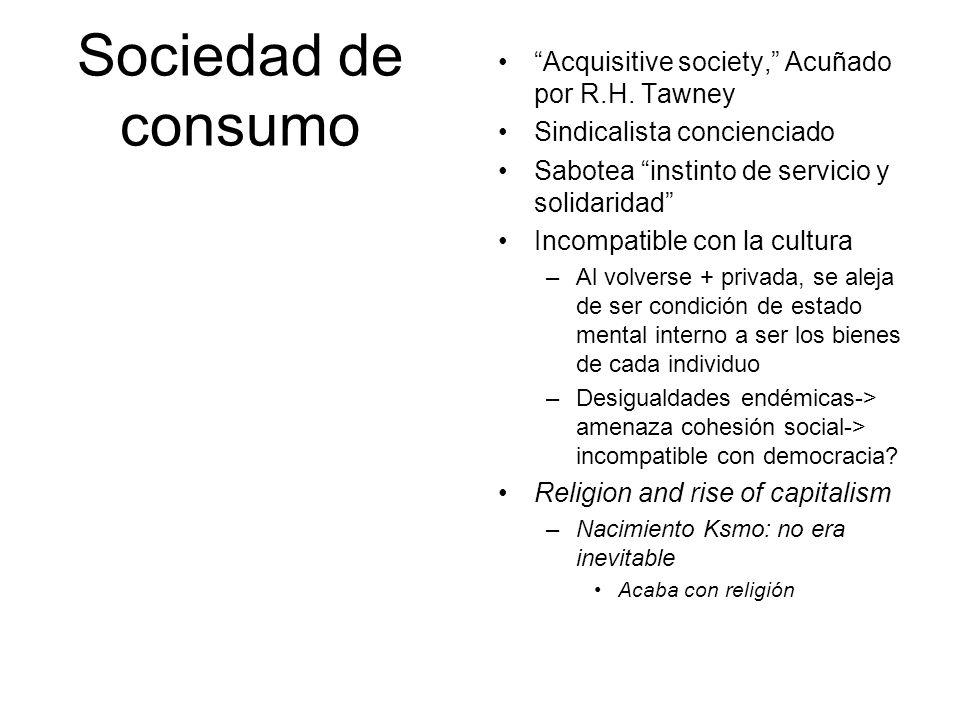 Sociedad de consumo Acquisitive society, Acuñado por R.H. Tawney