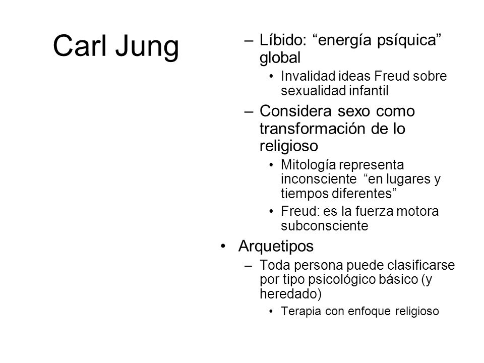 Carl Jung Líbido: energía psíquica global