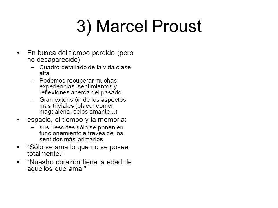 3) Marcel Proust En busca del tiempo perdido (pero no desaparecido)