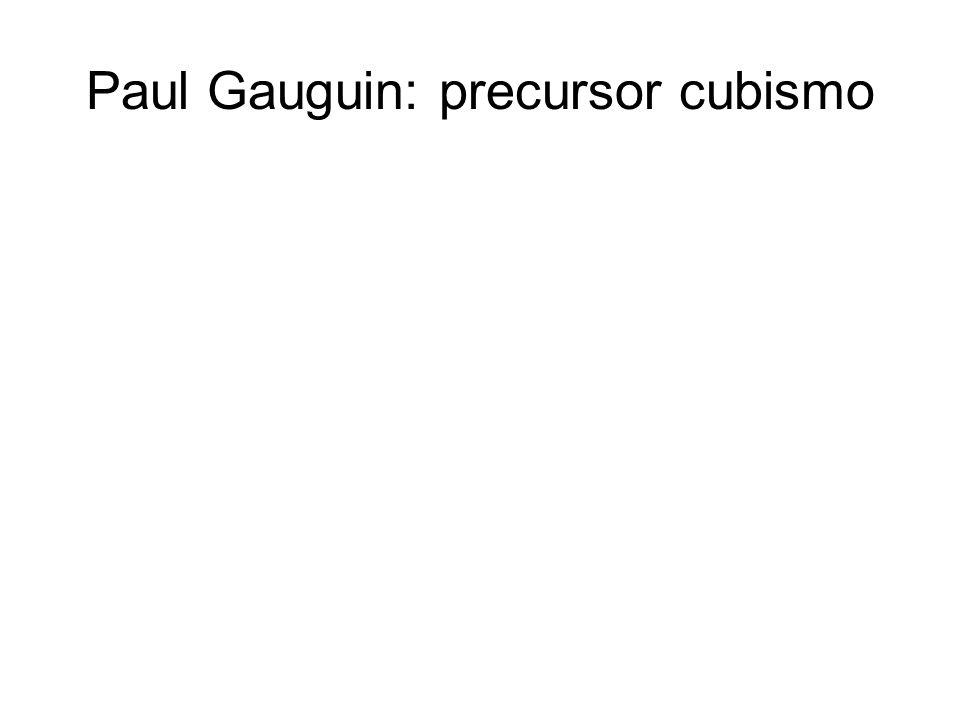 Paul Gauguin: precursor cubismo