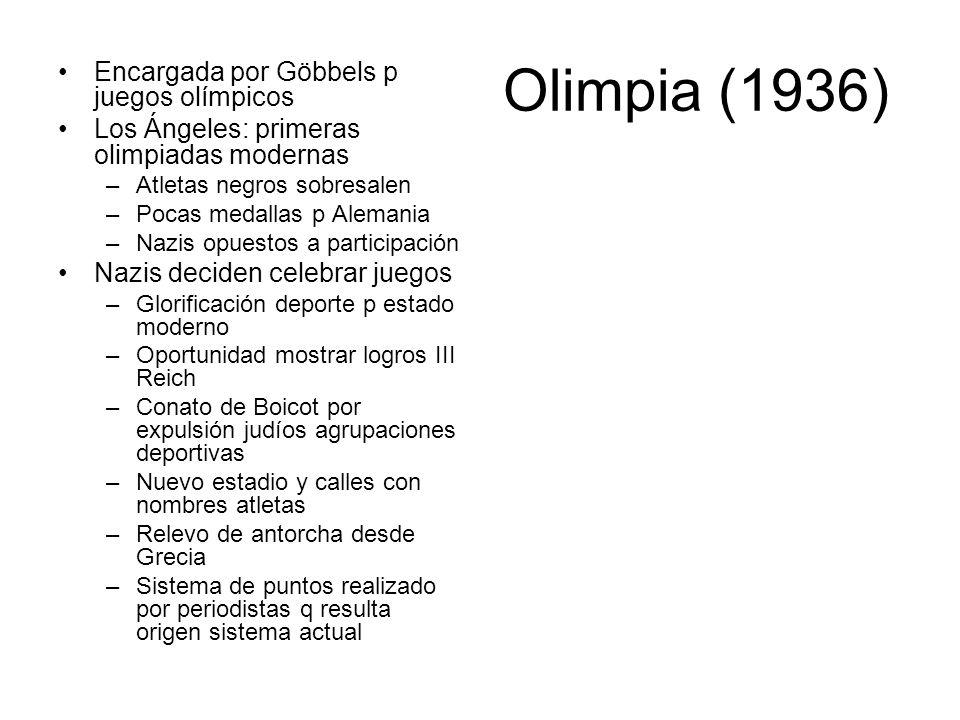 Olimpia (1936) Encargada por Göbbels p juegos olímpicos