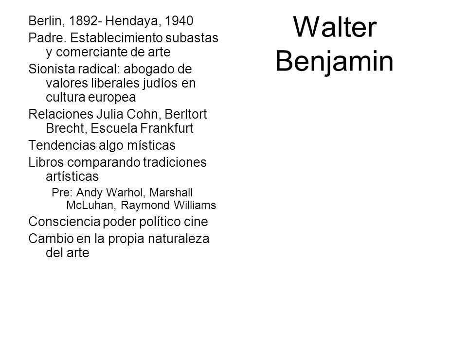 Walter Benjamin Berlin, 1892- Hendaya, 1940