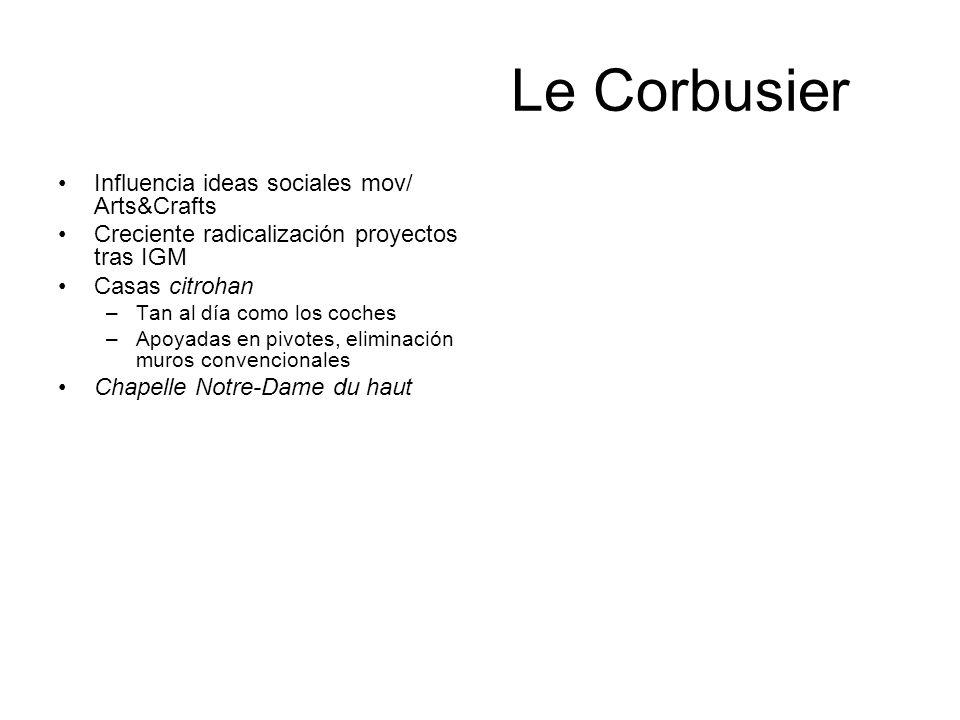 Le Corbusier Influencia ideas sociales mov/ Arts&Crafts