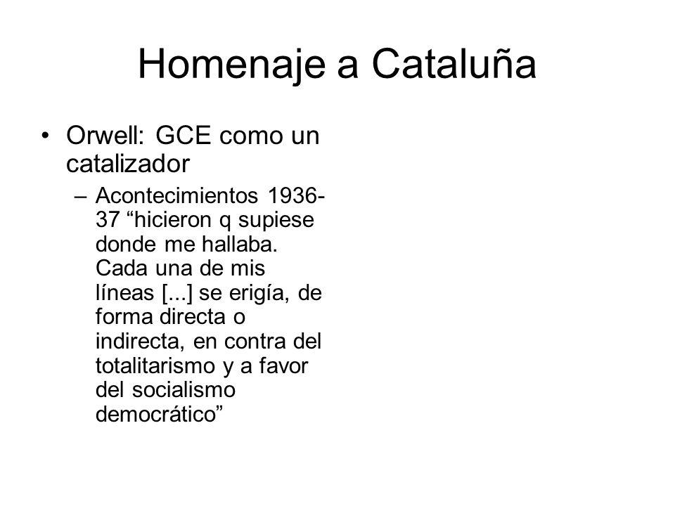 Homenaje a Cataluña Orwell: GCE como un catalizador