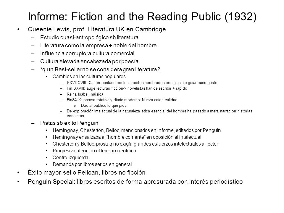 Informe: Fiction and the Reading Public (1932)