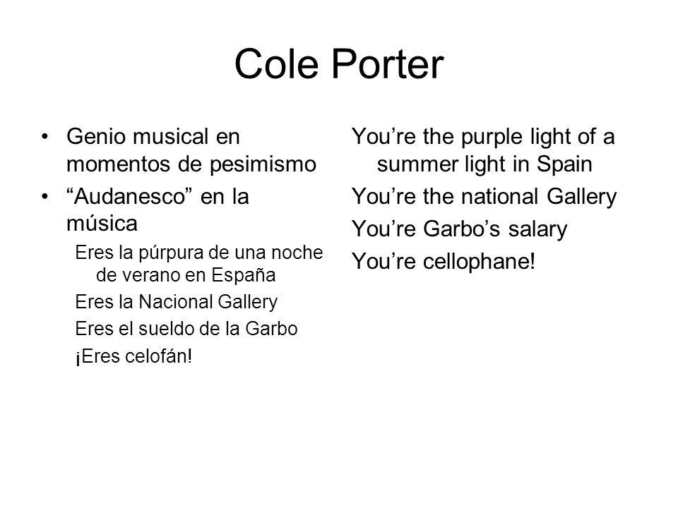 Cole Porter Genio musical en momentos de pesimismo