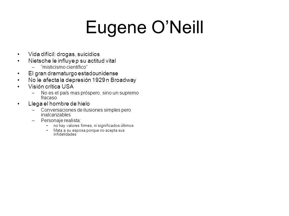 Eugene O'Neill Vida difícil: drogas, suicidios