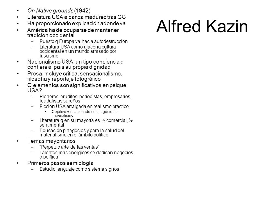 Alfred Kazin On Native grounds (1942)