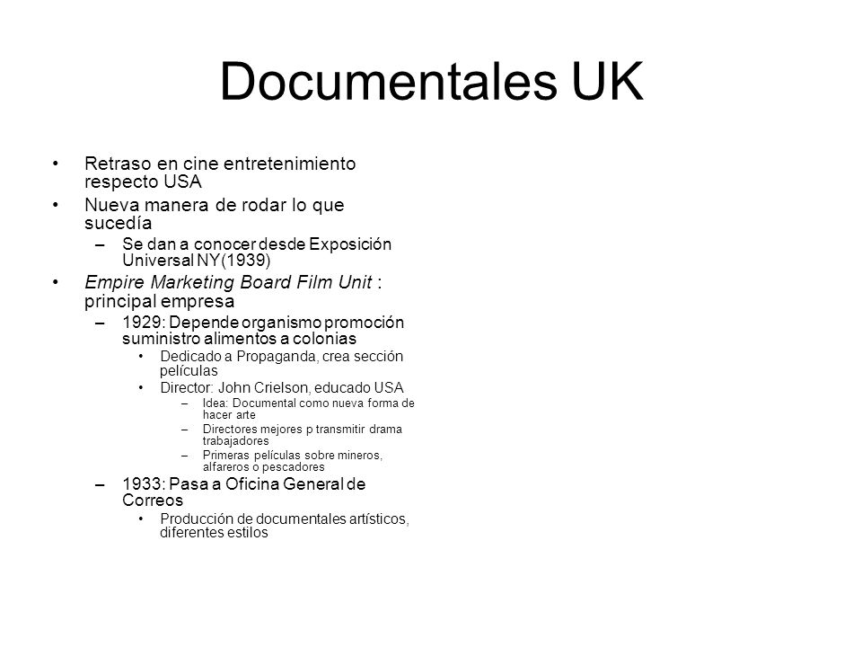 Documentales UK Retraso en cine entretenimiento respecto USA