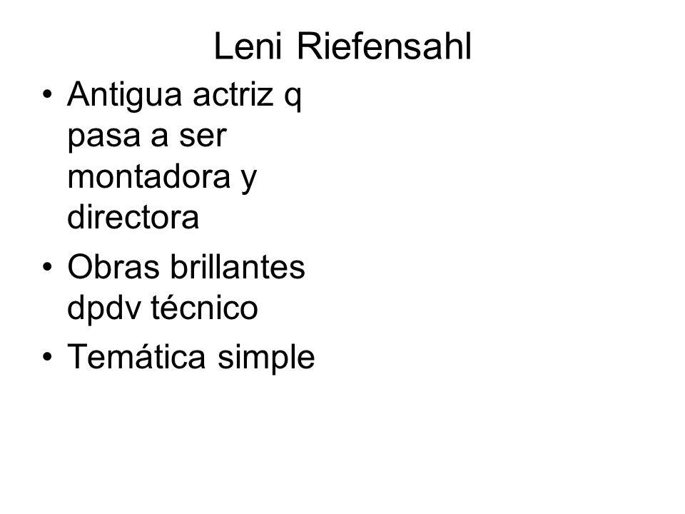 Leni Riefensahl Antigua actriz q pasa a ser montadora y directora