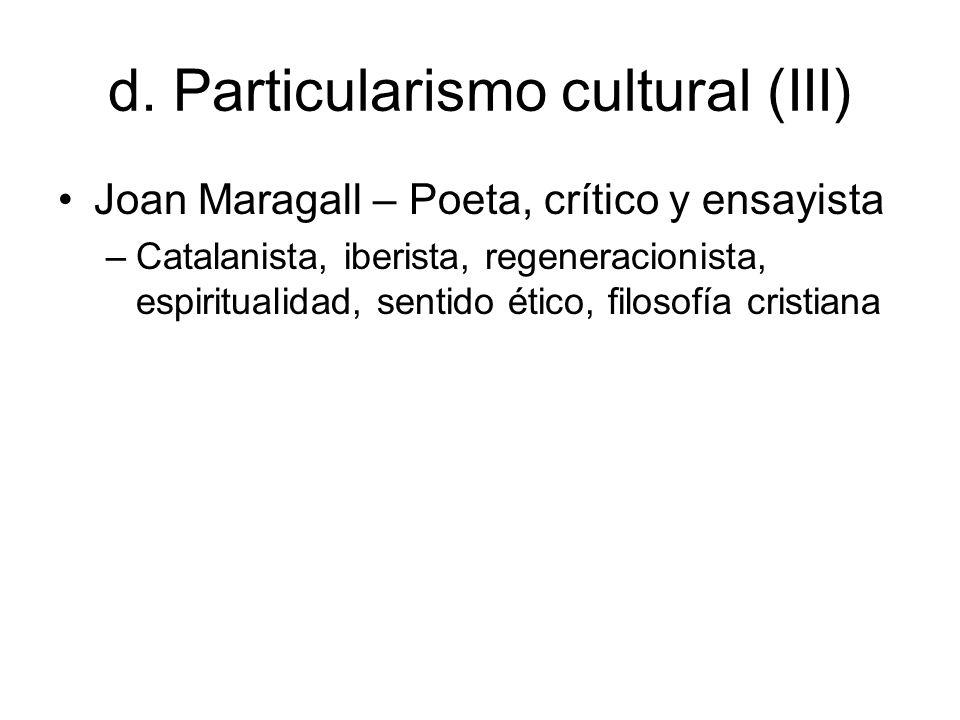 d. Particularismo cultural (III)