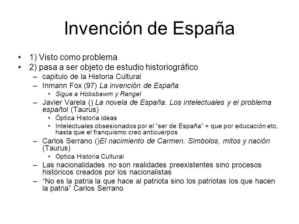 Invención de España 1) Visto como problema