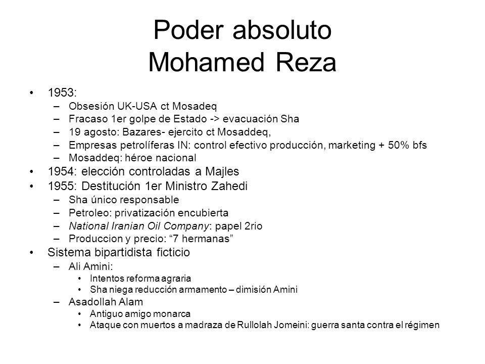 Poder absoluto Mohamed Reza