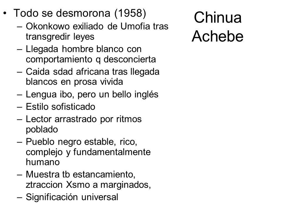 Chinua Achebe Todo se desmorona (1958)