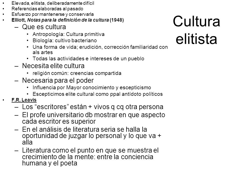 Cultura elitista Que es cultura Necesita elite cultura